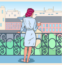 woman drinking coffee at the balcony pop art vector image vector image