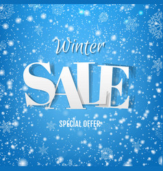 winter sale poster with snow and blue background vector image