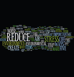 Five instant ways to reduce environmental stress vector