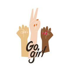 Go girl with raised women hands vector