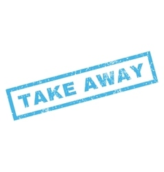 Take away rubber stamp vector