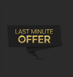 Last minute offer vector