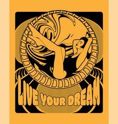 Live your dream hand drawn of vector