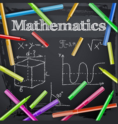 Mathematics and colorful markers on blackboard vector