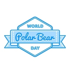 World Polar Bear day greeting emblem vector