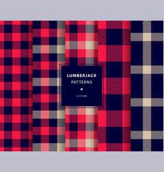 lumberjack seamless patterns set vector image