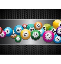 Bingo Balls on brushed metallic panel vector image vector image