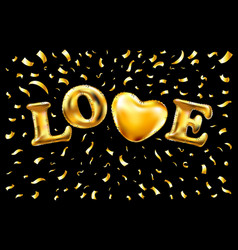 love gold letters balloon golden confetti vector image