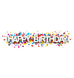 happy birthday banner with confetti vector image
