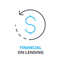 financial on-lending concept outline icon vector image
