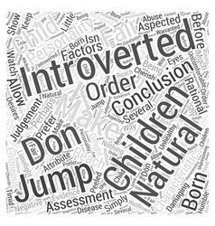 Introverted children word cloud concept vector