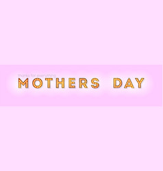 happy mothers day design lettering retro vector image