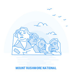 Mount rushmore national blue landmark creative vector