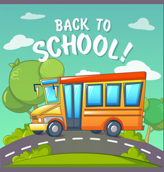 back to school at school bus concept background vector image