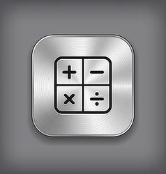 Calculator icon - metal app button vector image vector image