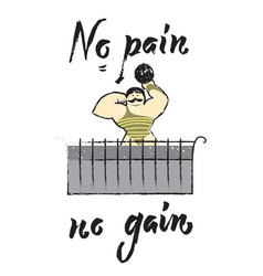 no pain no gain hand drawn vector image