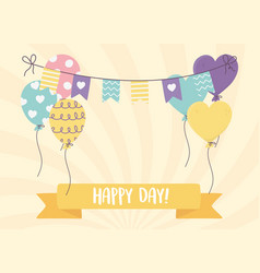 Happy day balloons pennants decoration ribbon vector