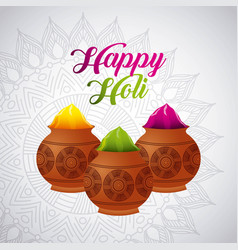 Happy holi powder color mud pot and mandala vector