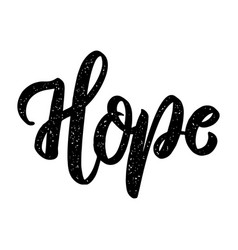 Hope lettering phrase on white background design vector
