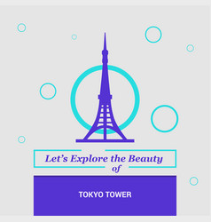 Lets explore the beauty of tokyo tower japan vector