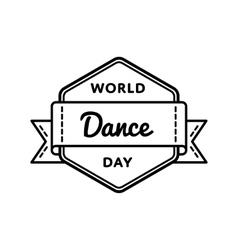 World Dance day greeting emblem vector image vector image