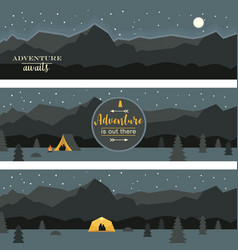 adventure and travel banners night camping vector image