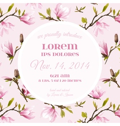 Baby Arrival or Shower Card - with Spring Magnolia vector
