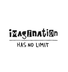 imagination has no limit shirt quote lettering vector image