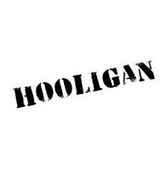 Hooligan rubber stamp vector