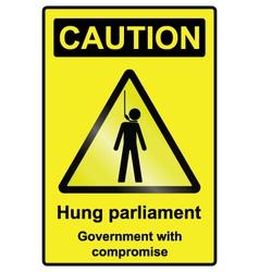 Hung Parliament Hazard Sign vector