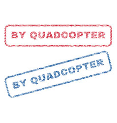 by quadcopter textile stamps vector image vector image