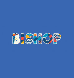 Bishop concept word art vector