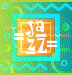 Jazz festival live music concert poster vector
