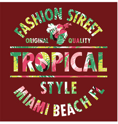 Tropical style miami fashion street vector