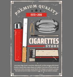 cigarette tobacco premium quality store poster vector image