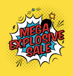 colorful pop art with mega explosive sale vector image