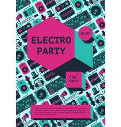 Electro party poster with dj equipment on a vector