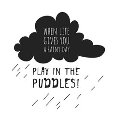 Funny quote about weather when life gives you vector