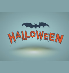 halloween text drawn with bat for card vector image