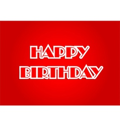 Happy birthday on red background vector image