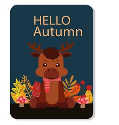 hello autumn reindeer background image vector image