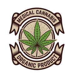 medical marijuana emblem template with cannabis vector image