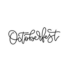 oktoberfest - hand lettering linear calligraphy vector image