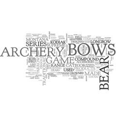 Bear archery text word cloud concept vector