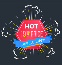 discounts with hot price offer on sale caption vector image