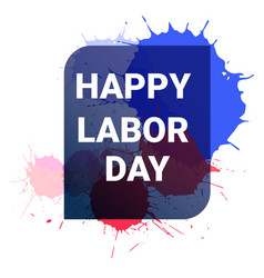 happy labor day banner american holiday vector image