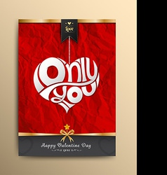 Only you heart lettering vector