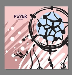 Unique flyer with Dreamcatcher on the background vector image