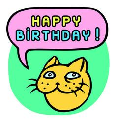 happy birthday cartoon cat head speech bubble vector image vector image