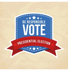 Presidential election label vector image vector image